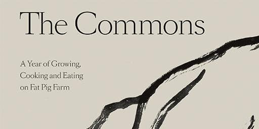 The Commons - the new cookbook from Fat Pig Farm