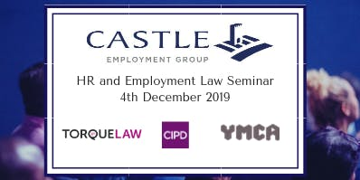 Castle's HR & Employment Law Seminar + Special Guest Speaker!
