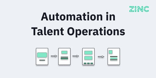 Automation in Talent Operations organised by Zinc