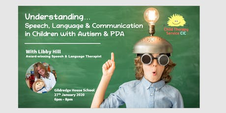 Speech and Language Difficulties in Autism & PDA Children tickets