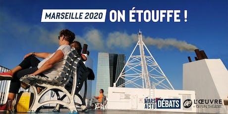 MARSEILLE 2020 - On étouffe ! billets