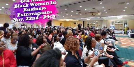 6th Annual Black Women In Business Extravaganza tickets