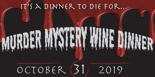 Murder Mystery Three Course Wine Dinner