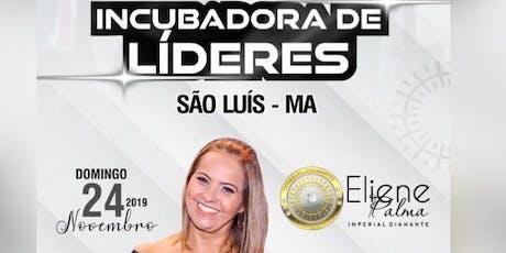 Incubadora de Líderes -  São Luís ingressos