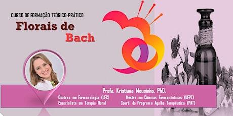 Curso de Formação em FLORAIS de BACH (Turma 3- Maceió) ingressos