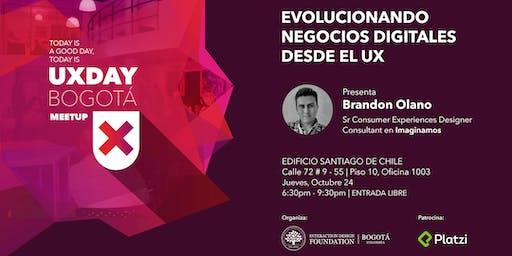 EVOLUCIONANDO NEGOCIOS DIGITALES DESDE EL UX