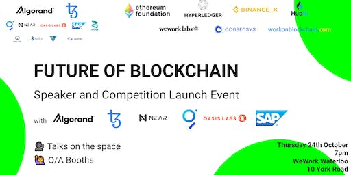 Future of Blockchain Speaker and Launch Event London