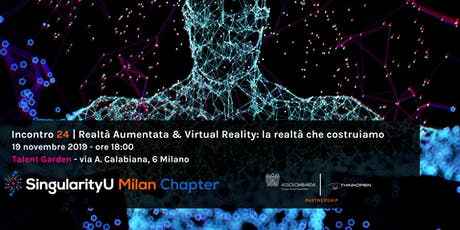 Realtà aumentata e Virtual Reality: la realtà che costruiamo - Incontro 24 biglietti
