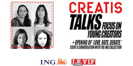 Brussels Creatis Talks - Focus on young creators // Opening tickets