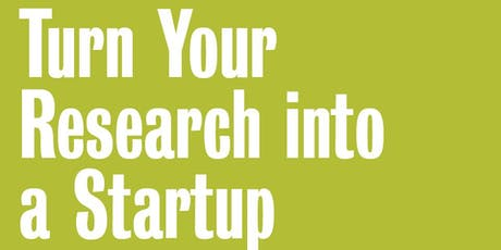 Grad Event: Turn your Research Into a Startup tickets