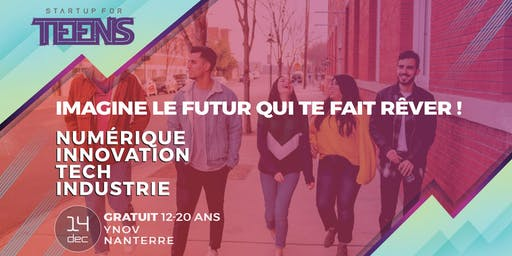Startup For Teens Inspire - Nanterre 14 décembre