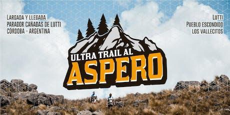 EL ASPERO ULTRA TRAIL entradas