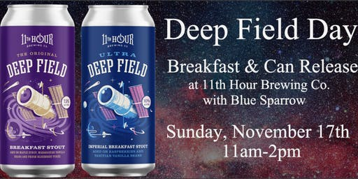 Deep Field Day Can Release and Pancake Breakfast