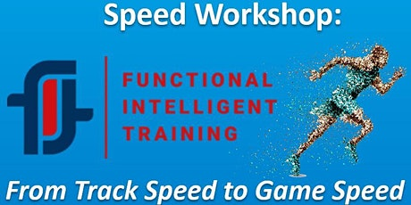 Speed Workshop: From Track Speed to Game Speed tickets