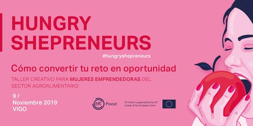 Hungry Shepreneurs Workshop | Cómo convertir tu reto en oportunidad