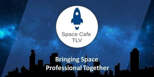 Space Cafe Tel Aviv #3 -Going beyond our solar system