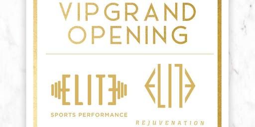 Elite Rejuvenation & Elite Sports Performance VIP Grand Opening !