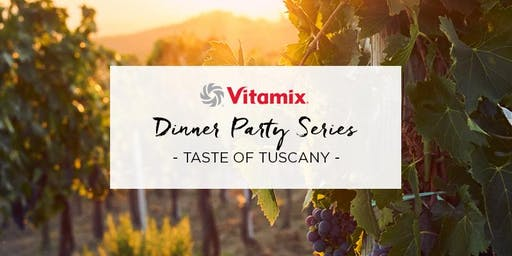 Dinner Party Series: Taste of Tuscany