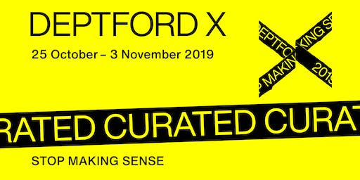 Deptford X Talk: Stop Making Sense