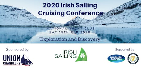 """2020 Irish Sailing Cruising Conference """"Exploration and Discovery"""" tickets"""