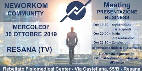 MEETING PRESENTAZIONE BUSINESS - NEWORKOM COMMUNITY - RESANA biglietti