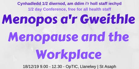 Menopos a'r Gweithle | Menopause and the Workplace tickets
