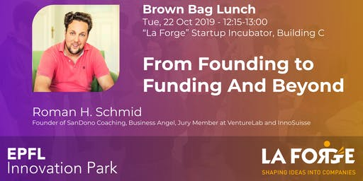 From Founding to Funding And Beyond