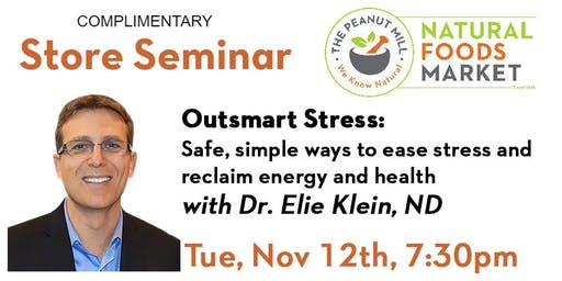 Outsmart Stress: Safe, simple ways to ease stress & reclaim energy & health