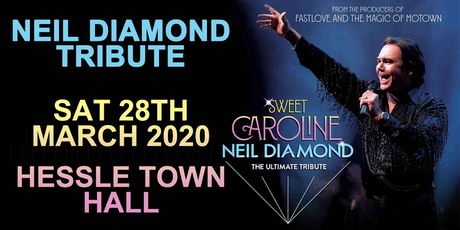 Neil Diamond Tribute @ Hessle Town Hall tickets