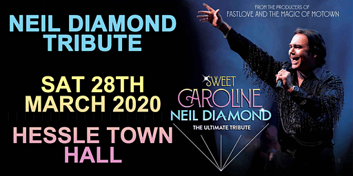 Neil Diamond Tribute @ Hessle Town Hall