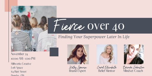 Fierce over 40 - Finding your superpower later in life