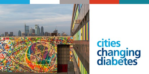 Cities Changing Diabetes Stakeholder Town Hall & Program Launch