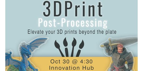 3D Printing: Post Processing w/ Acrylics tickets