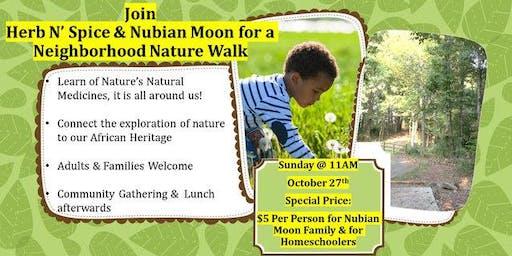 NEIGHBORHOOD NATURE WALK -  EXPLORE THE WORLD AROUND US