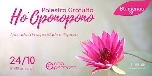 """Palestra Ana Pedroso - """"Ho*Oponopono, aplicado à Prosperidade e Riqueza"""""""