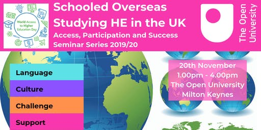 OU Seminar: Schooled Overseas, Studying HE in the UK - a FREE seminar