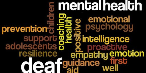 Deafness and Mental Health