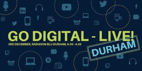 Go Digital -Live Durham tickets