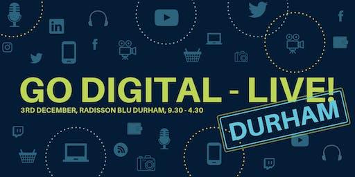 Go Digital -Live Durham