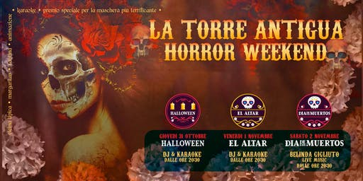 La Torre Antigua • Horror Weekend