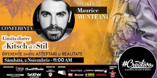 Limita dintre #Kitch si #Stil - Diferente dintre asteptari si realitate cu Maurice MUNTEANU - CREATIVO 2019