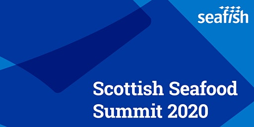 Scottish Seafood Summit 2020