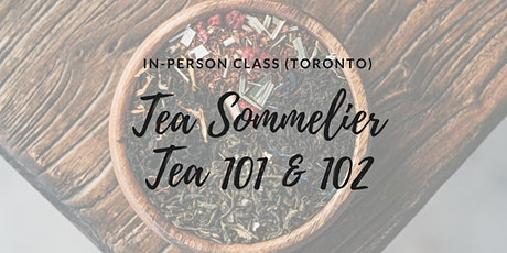 TEA 101 & 102: In-person class (THAC Toronto) tickets