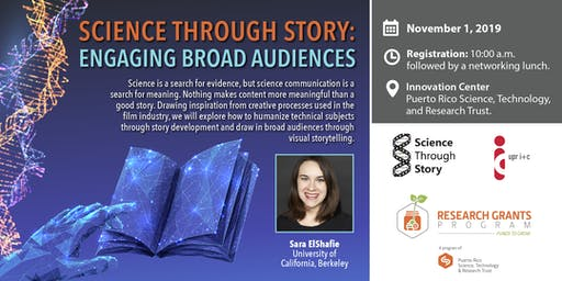 Science through Story: Engaging Broad Audiences