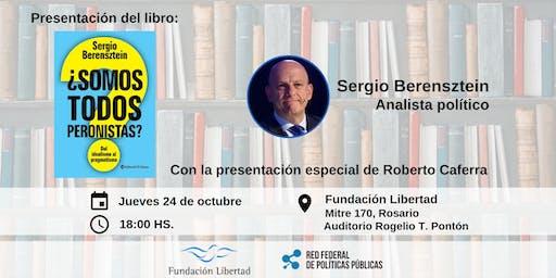 """Sergio Berensztein presenta su libro: """"¿Somos Todos Peronistas?"""""""