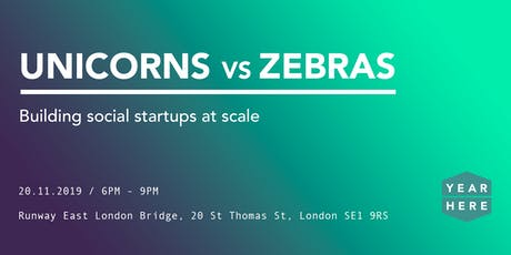 Unicorns vs Zebras: Building social startups at scale tickets
