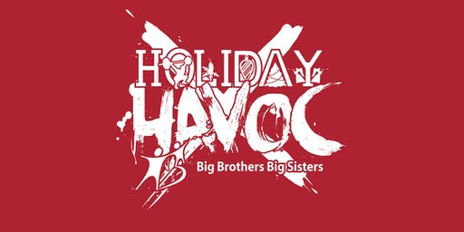 6th Annual Holiday Havoc