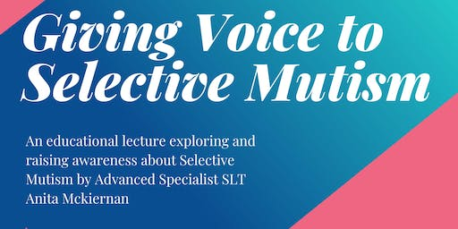 Giving Voice to Selective Mutism- CITY STUDENTS ONLY
