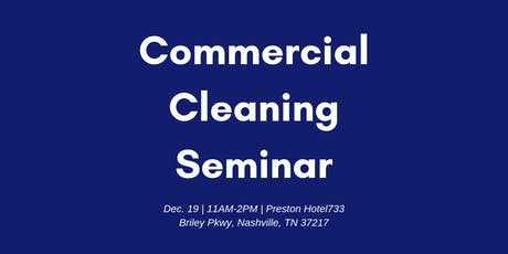 Commercial Cleaning Lunch and Learn tickets