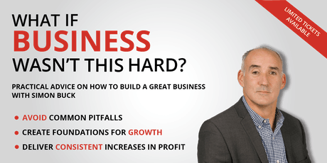 What if Business Wasn't This Hard? tickets